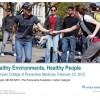 Healthy environments and people eytan ACPM2012 4