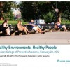 Healthy environments and people eytan ACPM2012 3