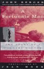 Now Reading: A Fortunate Man: The Story of a Country Doctor, by John Berger