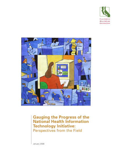 Now Reading: Gauging the Progress of the National Health Information Technology Initiative: Perspectives from the Field