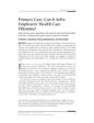 Sepulveda M, Bodenheimer T, Grundy P. Primary Care: Can It Solve Employers' Health Care Dilemma?