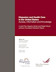 Hispanics and Health Care in the United States