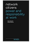 Network Citizens Power and Responsibility at Work
