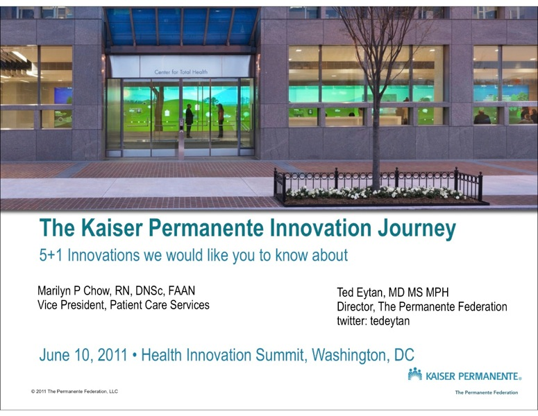 Presentation: The Kaiser Permanente Innovation Journey - DC Health Innovation Summit