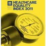 Now Reading: Healthcare Equality Index 2011 - @HRC delivers good news and the news that we have a ways to go