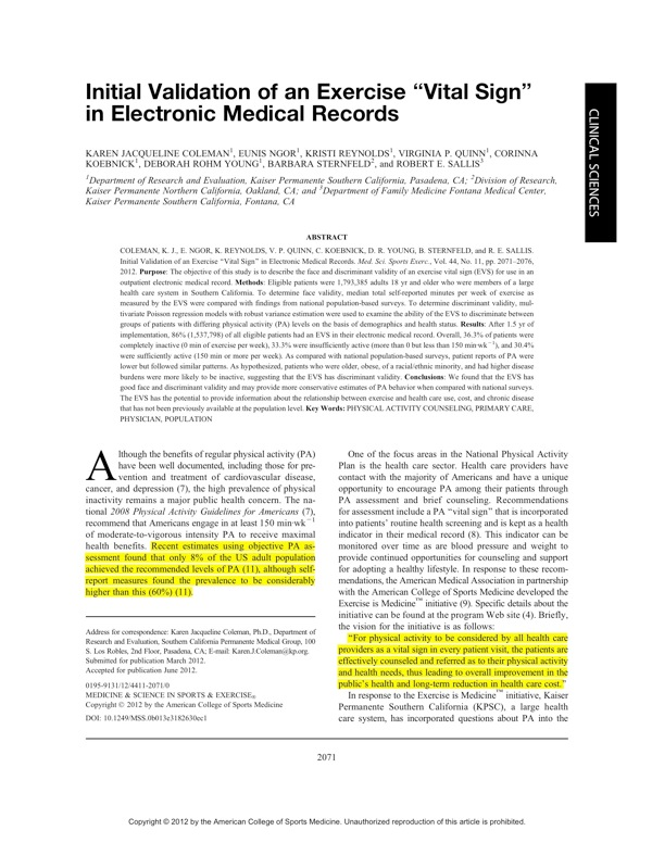 exercise science research articles New articles related to this author's research email address for updates done  journal of exercise science and physiotherapy 5 (2), 122-125, 2009 11: 2009.