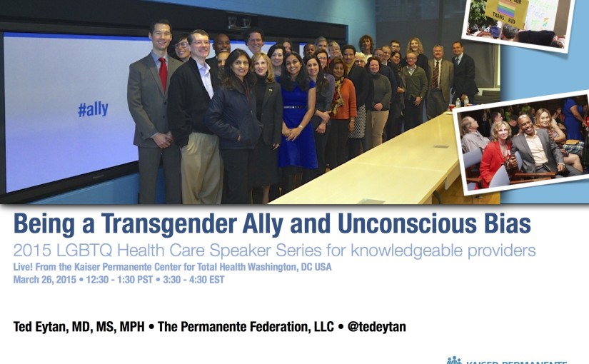Slides for Presentation: Being a Transgender Ally and Unconscious Bias