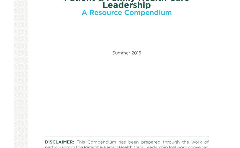 Just Read: Patient & Family Health Care Leadership: A Resource Compendium from the National Academy of Medicine