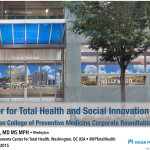 Presentation: Center for Total Health and Social Innovation - American College of Preventive Medicine Corporate Roundtable