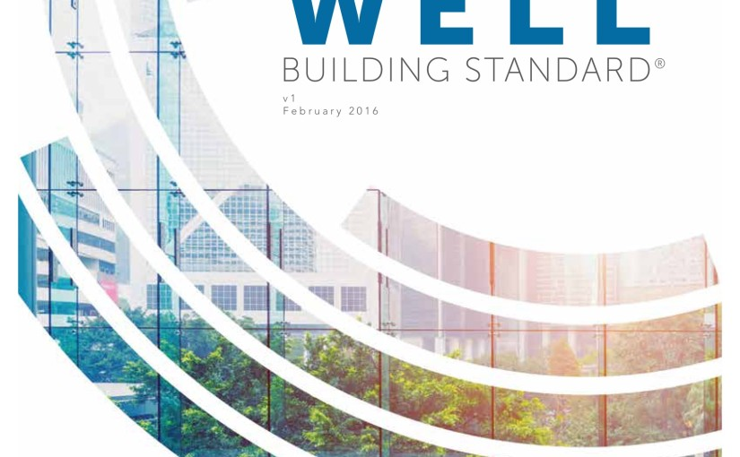 Just Read: The WELL Building Standard - promoting health for the people inside