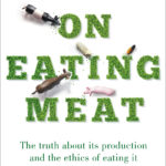 Just Read: On Eating Meat, by Matthew Evans